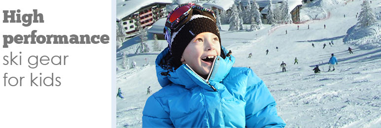 High performance childrens winter clothing, ski jackets, snowsuits, snowboots and more